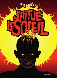 J'ai tué le soleil, bd chez Gallimard de Winshluss