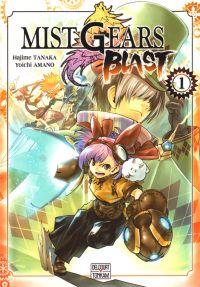 Mist gears blast T1, manga chez Delcourt Tonkam de Tanaka, Amano