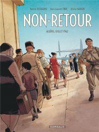 Non-Retour, bd chez Dargaud de Truc, Mangin, Jusseaume, Ralenti