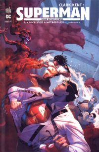 Clark Kent : Superman  : Apocalypse à Métropolis ! (0), comics chez Urban Comics de Bendis, Romita Jr, Anderson, Campbell