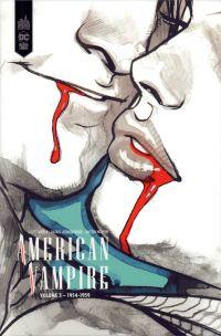 American Vampire  T3, comics chez Urban Comics de Albuquerque, Snyder, Nguyen, McCaig