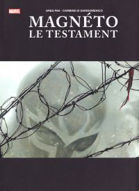 Magnéto le testament , comics chez Panini Comics de Pak, Di Giandomenico, Hollingsworth