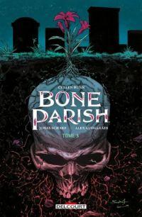 Bone Parish T3, comics chez Delcourt de Bunn, Scharf, Guimaraes