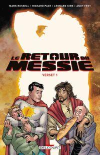 Le Retour du Messie : Verset 1 (0), comics chez Delcourt de Russel, Kirk, Pace, Troy