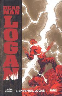 Dead man Logan T2 : Bienvenue, Logan (0), comics chez Panini Comics de Brisson, Henderson, Woodard, Shalvey