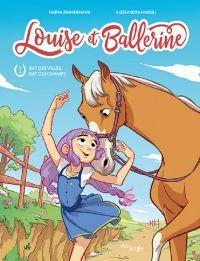 Louise et Ballerine T1 : Rat des villes, rat des champs (0), bd chez Jungle de Zimmerman, Marsili