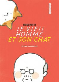 Le vieil homme et son chat T2 : Se font les griffes (0), manga chez Casterman de Nekomaki