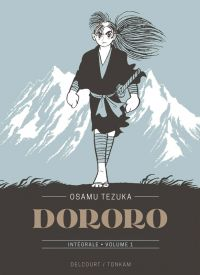 Dororo T1, manga chez Delcourt Tonkam de Tezuka