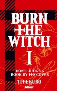 Burn the witch T1, manga chez Glénat de Kubo