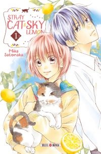 Stray cat and sky lemon T1, manga chez Soleil de Satonaka