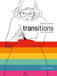 Transitions : Journal d'Anne Marbot (0), bd chez Delcourt de Durand