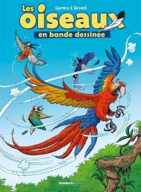 Les Oiseaux en BD T2, bd chez Bamboo de Garréra, Sirvent