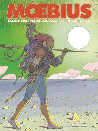 Moebius oeuvres T5 : Escale sur Pharagonescia et Le Bandard fou (0), bd chez Les Humanoïdes Associés de Moebius