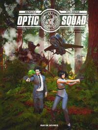 Optic Squad T2 : Mission Los Angeles (0), bd chez Rue de Sèvres de Runberg, Bervas, Astier
