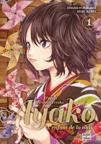 Ayako l'enfant de la nuit T1, manga chez Delcourt Tonkam de Kirin, Tezuka