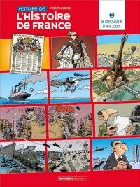 Histoire de l'histoire de France T3 : De Napoléon III à nos jours (0), bd chez Bamboo de Laudrain, Lunven