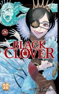 Black clover T26, manga chez Kazé manga de Tabata