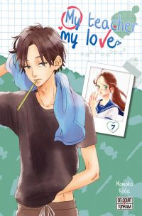 My teacher, my love T7, manga chez Delcourt Tonkam de Koda