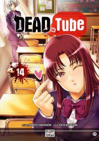Dead tube T14, manga chez Delcourt Tonkam de Yamaguchi, Kitakawa
