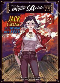 The ancient magus bride - Psaume 75 – Jack l'éclair et l'incident des fées T2, manga chez Komikku éditions de Yamazaki, Godai, Oikawa