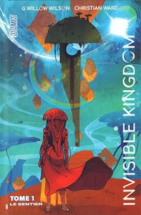 Invisible Kingdom T1 : Le sentier (0), comics chez Hi Comics de Ward, Wilson