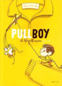PullBoy : et le pull-over jaune (0), bd chez Frimousse de Matyo, Emmel, Bast