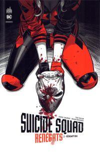 Suicide Squad Renégats T2 : Rédemption (0), comics chez Urban Comics de Taylor, Sampere, Redondo, Lucas