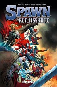 Spawn Renaissance T8, comics chez Delcourt de McFarlane, Campbell, Capullo, Opeña, Alexander
