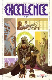 Excellence, comics chez Delcourt de Thomas, Randolph, Lopez