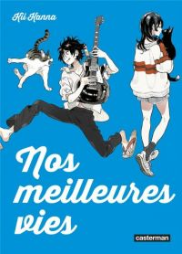 Nos meilleures vies, manga chez Casterman de Kii