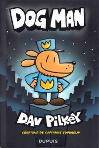 Dogman T1, bd chez Dupuis de Pilkey