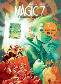 Magic 7 T10 : Le commencement (0), bd chez Dupuis de Toussaint, Beroy, Ruiz