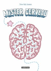 Mister cerveau, bd chez Casterman de Duhoo