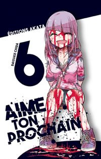 Aime ton prochain T6, manga chez Akata de Chida