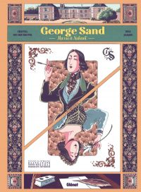 George Sand : Ma vie à Nohant (0), bd chez Glénat de Van Den Heuvel, Jacqmin
