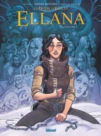 Ellana T6, bd chez Glénat de Lylian, Martin, Vial
