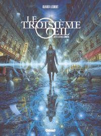 Le Troisième OEil T1 : La Ville lumière (0), bd chez Glénat de Ledroit