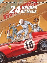 24 heures du Mans : 1961-1963 (0), bd chez Glénat de Bernard, Papazoglakis, Cinna