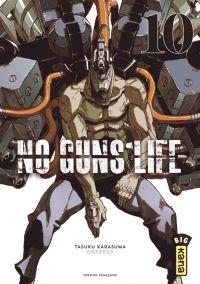 No guns life T10, manga chez Kana de Karasuma