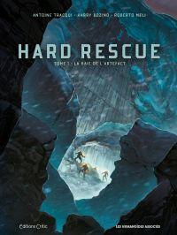Hard Rescue T1 : La Baie de l'Artefact (0), bd chez Les Humanoïdes Associés de Tracqui, Bozino, Méli, Di Francia