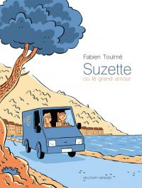 Suzette ou le Grand Amour, bd chez Delcourt de Toulmé, Ory
