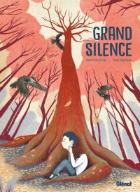 Grand Silence, bd chez Glénat de Rojzman, Revel