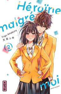 Héroïne malgré moi T2, manga chez Kana de Amakura