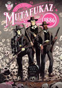 Mutafukaz 1886 T3, comics chez Ankama de Run, Hutt