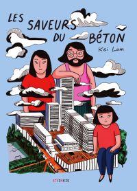 Les Saveur du béton, bd chez Steinkis de Lam