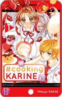 #Cooking Karine T1, manga chez Nobi Nobi! de Nakae