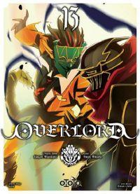Overlord T13, manga chez Ototo de Maruyama, Miyama