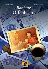 Bonjour, Offenbach !, bd chez Shockdom de Formola, Caputo