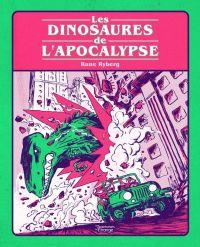 Les Dinosaures de l'apocalypse, bd chez Les aventuriers de l'Etrange de Ryberg