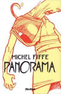 Panorama, comics chez Delirium de Fiffe